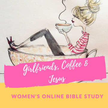 Girlfriends, Coffee & Jesus Bible Study Group